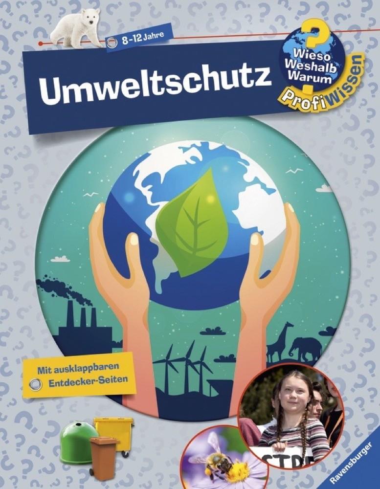"""Umweltschutz erklärt: Die beliebte Reihe """"Wieso Weshalb Warum"""" aus dem Ravensburger Verlag findet kindgerechte Antworten auf viele Fragen rund um das wichtige Thema."""